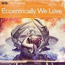 Eccentrically We Love thumbnail