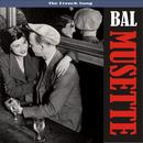 Bal Musette - The Sound Of Popular France (1930 - 1950) thumbnail
