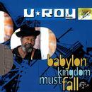 Babylon Kingdom Must Fall thumbnail