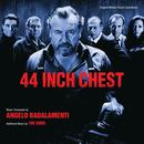 44 Inch Chest (Original Motion Picture Soundtrack) thumbnail