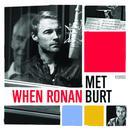When Ronan Met Burt thumbnail