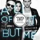 All Of It But Me Remixes thumbnail
