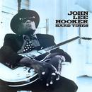 John Lee Hooker - Hard Times thumbnail