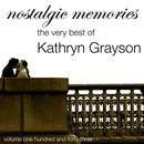 Nostalgic Memories-The Very Best Of Kathryn Grayson - Vol. 143 thumbnail