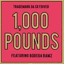 1,000 Pounds (Single) thumbnail