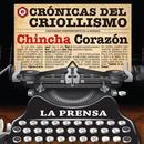 Serie Crónicas Del Criollismo: Chincha Corazón! thumbnail