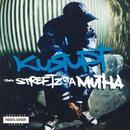 Tha Streetz Iz A Mutha (Explicit) thumbnail