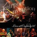 Live At Cropredy '08 thumbnail