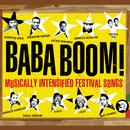 Baba Boom! Musically Intensified Festival Songs thumbnail