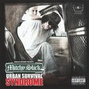Urban Survival Syndrome (Explicit) thumbnail