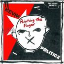 Pointing The Finger / Politicz - The Cherry Red Albums 1981-1982 thumbnail