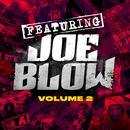 Featuring Joe Blow, Vol. 2 thumbnail