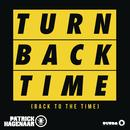 Turn Back Time (Back To The Time) (Single) thumbnail
