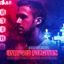 Only God Forgives (Deluxe Edition) thumbnail