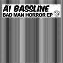 Bad Man Horror EP thumbnail