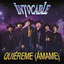 Quiéreme (Ámame) (Radio Single) thumbnail