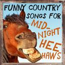 Funny Country Songs For Midnight Heehaws: The Best Country Oldies Songs To Make You Laugh thumbnail