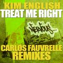 Treat Me Right (Carlos Fauvrelle Mixes) thumbnail