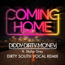 Coming Home (Dirty South Vocal Remix) (Single) thumbnail