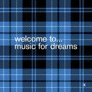 Welcome To Music For Dreams (Compiled By Kenneth Bager) thumbnail