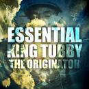 Essential King Tubby The Originator thumbnail