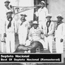 Best Of Septeto Nacional (Remastered) thumbnail
