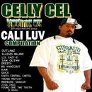 Celly Cel Presents: Cali Luv thumbnail