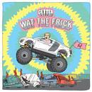 Wat The Frick EP thumbnail