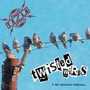Twisted Wires & The Acoustic Sessions thumbnail