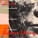 Forever Young / Welcome To The Sun thumbnail