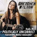 Politically Uncorrect (Radio Mix) thumbnail