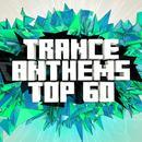 Trance Anthems Top 60 thumbnail