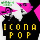 Girlfriend (Remix Version) (Single) thumbnail