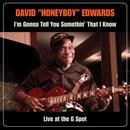 I'm Gonna Tell You Somethin' That I Know: Live At The G Spot thumbnail