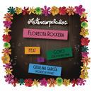 Florecita Rockera (Radio Edit) (Single) thumbnail