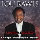 Lou Rawls (Unplugged) Philadelphia – Chicago – Detroit (Live) thumbnail