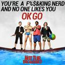 You're A F**king Nerd And No One Likes You (Single) (Explicit) thumbnail