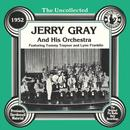 The Uncollected: Jerry Gray And His Orchestra thumbnail
