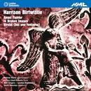 Birtwistle: Angel Fighter, In Broken Images & Virelai (Sus Une Fontayne) thumbnail