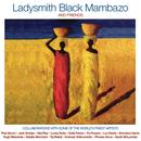 Ladysmith Black Mambazo & Friends thumbnail
