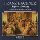 Lachner: Septet in E-Flat Major & Nonet in F Major thumbnail