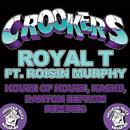 Royal T (House Of House, Kashii, Danton Eeprom Remixes) thumbnail