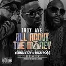 All About The Money (Feat. Young Jeezy & Rick Ross) [Remix] - Single thumbnail