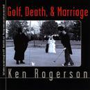 Golf, Death, & Marriage thumbnail