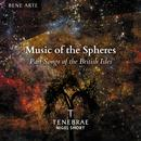 Music of the Spheres: Part Songs of the British Isles thumbnail