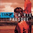 La Vie Presque thumbnail
