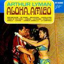 Aloha, Amigo (Digitally Remastered) thumbnail