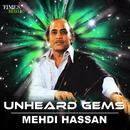 Unheard Gems - Mehdi Hassan thumbnail