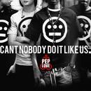 Can't Nobody Do It Like Us (Single) thumbnail