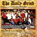 The Daily Grind - Fillmoe 2 Da Mission thumbnail